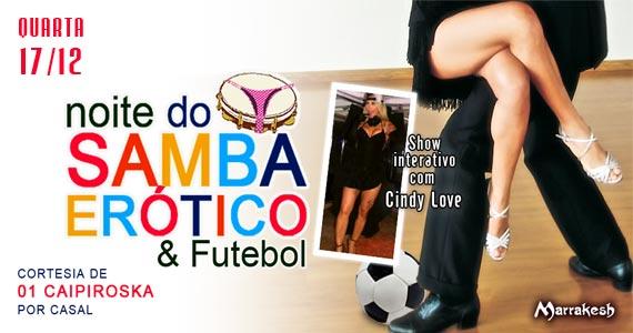 Marrakesh Club recebe a Noite do Samba Erótico e Futebol para animar a quarta Eventos BaresSP 570x300 imagem