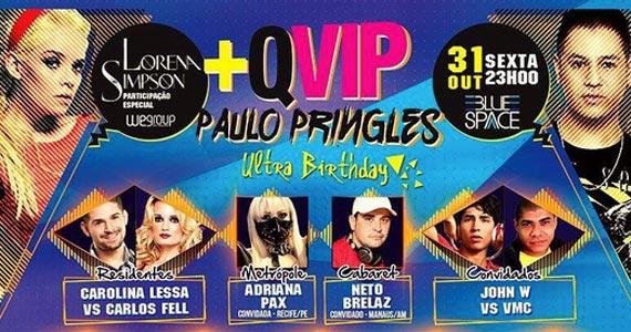 Ultra Birthday com Paulo Pringles e participação especial de Lorena Simpson na Blue Space Eventos BaresSP 570x300 imagem