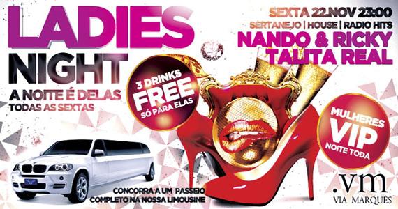 Festa Ladies Night recebe Nando & Ricky e Talita Real para agitar a sexta-feira do Via Marquês Eventos BaresSP 570x300 imagem