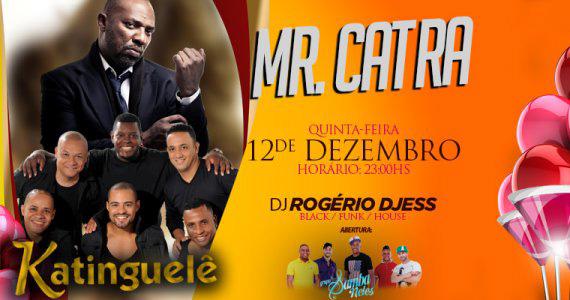 Mr. Catra se apresenta no palco do Via Marquês nesta quinta-feira Eventos BaresSP 570x300 imagem