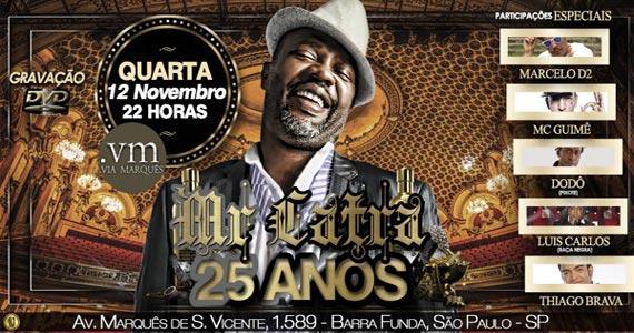 Show da gravação do DVD Mr. Catra 25 anos acontece nesta quarta na Via Marquês Eventos BaresSP 570x300 imagem