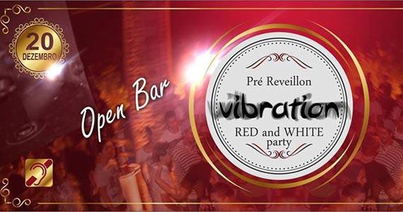 Pré Réveillon Vibration Red and White Party acontece neste sábado no Club 33 Eventos BaresSP 570x300 imagem