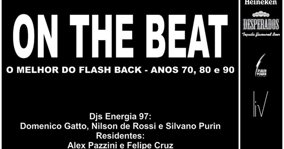 Festa On The Beat com o melhor do flash back neste sábado no Vila Moema Bar e Restaurante Eventos BaresSP 570x300 imagem
