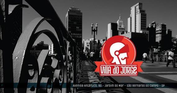 Inauguração do Villa do Jorge em São Bernardo do Campo na quinta-feira Eventos BaresSP 570x300 imagem