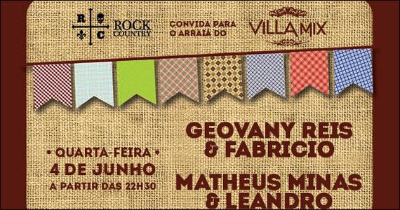 Nesta quarta-feira acontece o Arraiá do Villa Mix com convidados Eventos BaresSP 570x300 imagem
