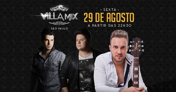 Duplas convidadas na noite de sexta-feira no Villa Mix Eventos BaresSP 570x300 imagem