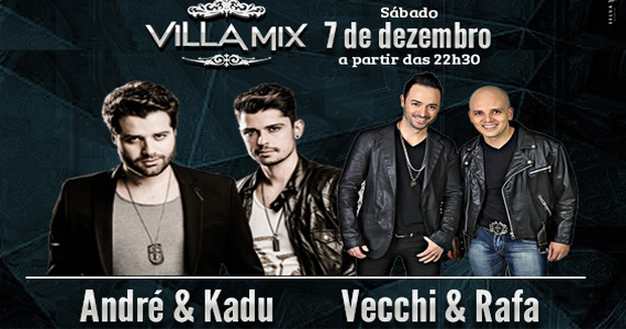 André & Kadu e Vecchi & Rafa esquentam o sábado com muito sertanejo no Villa Mix Eventos BaresSP 570x300 imagem