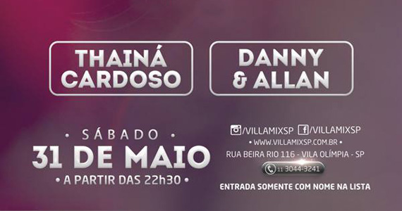 Thainá Cardoso e Danny & Allan se apresentam neste sábado no Villa Mix Eventos BaresSP 570x300 imagem