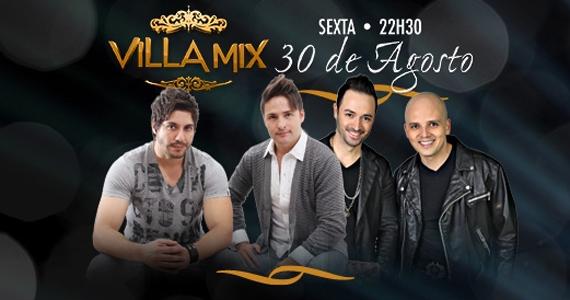Duplas Lucas & João Pedro e Vecchi & Rafa embalam a sexta-feira no Villa Mix Eventos BaresSP 570x300 imagem