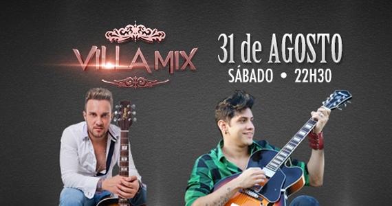 Villa Mix recebe cantores sertanejos Bruno Cesar e Rafael Barreto neste sábado Eventos BaresSP 570x300 imagem