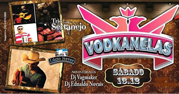 Vodkanelas com Trio Sertanejo e Lúcio Neves no Club Lost Eventos BaresSP 570x300 imagem
