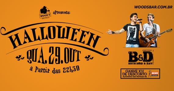 Festa de Halloween da Wood's Bar com a dupla Bruninho e Davi nesta quarta-feira Eventos BaresSP 570x300 imagem