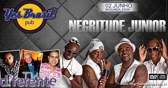Yes Brasil Pub recebe o Grupo Negritude Jr. nesta segunda-feira Eventos BaresSP 570x300 imagem