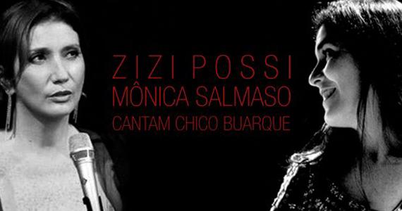 Zizi Possi e Mônica Salmaso se apresentam juntas na Skyline Hall com músicas de Chico Buarque Eventos BaresSP 570x300 imagem