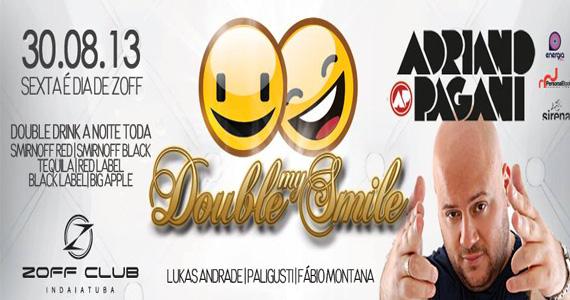 Festa Double My Smile com DJ Adriano Pagani agita a sexta-feira da Zoff Club Eventos BaresSP 570x300 imagem