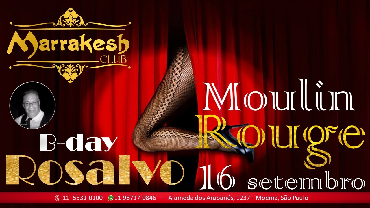 MOULIN ROUGE & B-day do