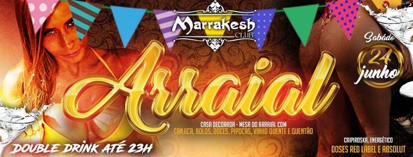 ARRAIAL do MARRAKESH CLUB