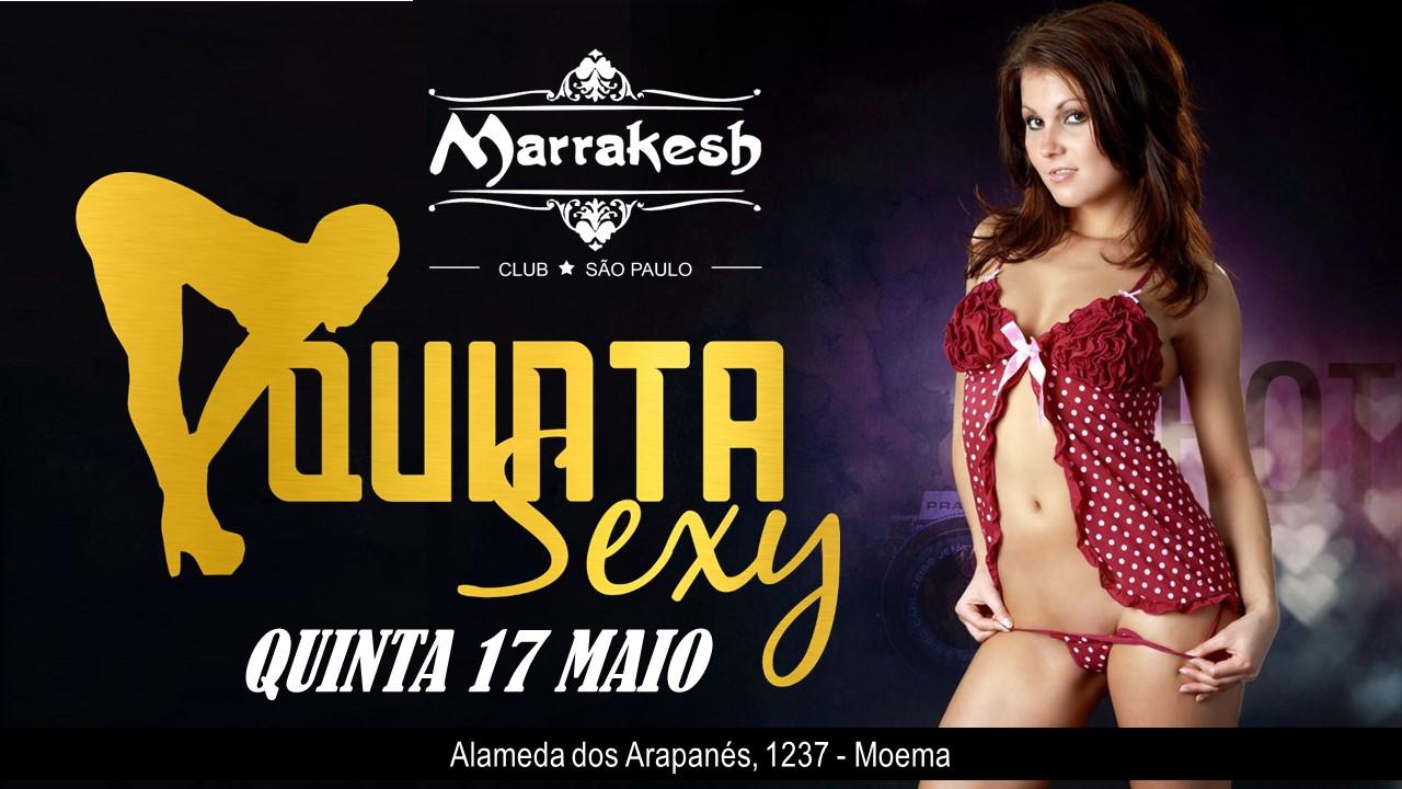 Quinta Sexy no Marrakesh Club