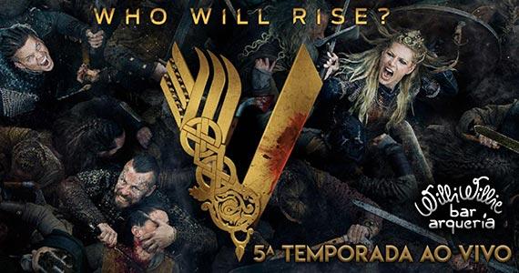 Venha ao Willi Willie para assistir a 5 temporada de Vikings ao vivo Eventos BaresSP 570x300 imagem