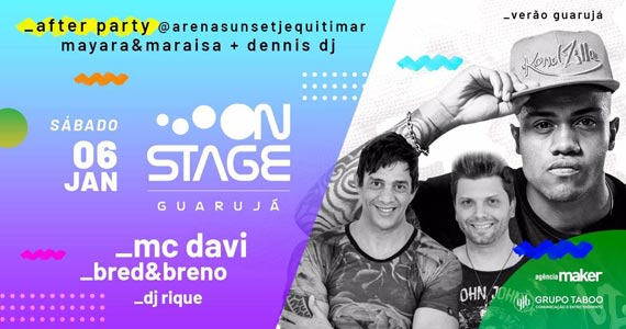 Festa After Party com MC Davi e dupla Bred e Breno no On Stage Guarujá Eventos BaresSP 570x300 imagem