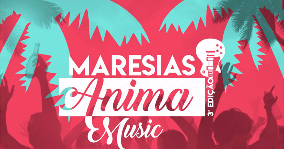 3º Maresias Anima Music retorna com mais atrações gratuitas Eventos BaresSP 570x300 imagem