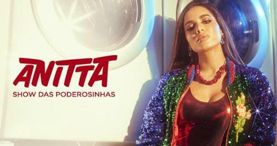 Anitta faz a festa das crianças com o Show das Poderosinhas no Citibank Hall Eventos BaresSP 570x300 imagem