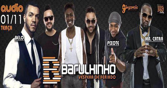Véspera de feriado com projeto Barulhinho com Belo, Pixote e Mr. Catra no palco da Audio Eventos BaresSP 570x300 imagem