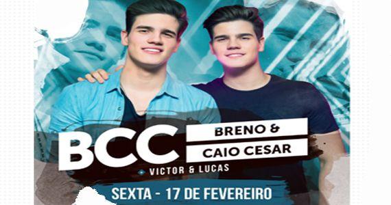 Sexta é dia deBreno & Caio César e Victor & Lucas cantarem no palco da Woods Eventos BaresSP 570x300 imagem