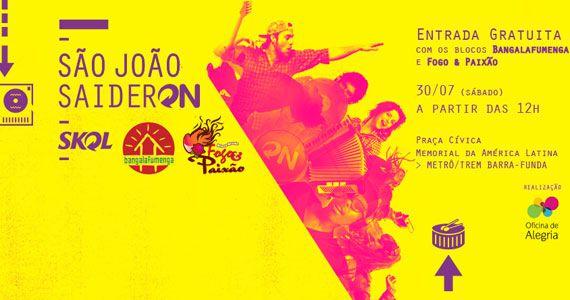 Festa São João Saideron com blocos Bangalafumenga e Fogo & Paixão no Memorial da América Latina Eventos BaresSP 570x300 imagem