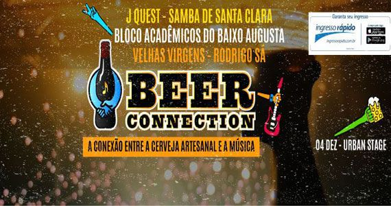 Festival Beer Connection reúne Jota Quest, Bloco do Baixo Augusta e convidados no Urban Stage Eventos BaresSP 570x300 imagem