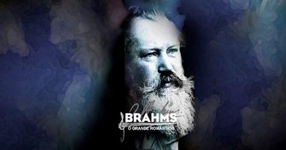 """""""Brahms – O Grande Romântico"""" com Emmanuel Strosser no Espaço Promon Eventos BaresSP 570x300 imagem"""
