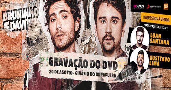 Bruninho & Davi fazem gravação do DVD no Ginásio do Ibirapuera Eventos BaresSP 570x300 imagem