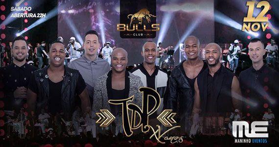 Grupo Turma do Pagode apresenta nova turnê no palco da Bulls Club Eventos BaresSP 570x300 imagem
