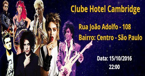 Club Hotel Cambridge inaugura Mega Festa dos Anos 80 no sábado Eventos BaresSP 570x300 imagem
