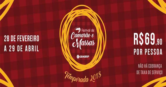 Ceagesp lança Festival de Camarões e Massas por R$ 69,90 Eventos BaresSP 570x300 imagem