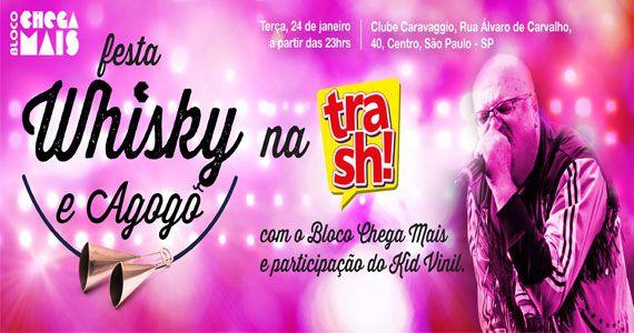 Bloco Chega Mais realiza festa Whisky e Agogô com Kid Vinil no Caravaggio BaresSP
