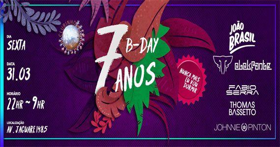 7 anos da Festa Clubinho - Nunca Mais Vou Dormir com line-up especial Eventos BaresSP 570x300 imagem