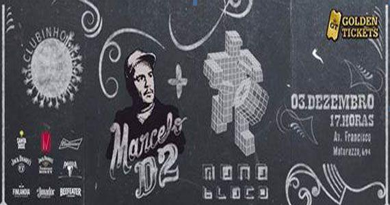 Clubinho Good Vibe na Audio Club com Marcelo D2 e Monobloco. Muito mais que uma festa. Um encontro de gigantes. Eventos BaresSP 570x300 imagem