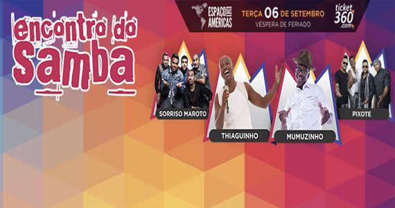Encontro do Samba reúne Sorriso Maroto, Thiaguinho, Mumuzinho e Pixote no Espaço das Américas Eventos BaresSP 570x300 imagem
