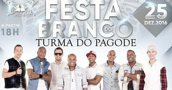 Kiss and Fly realiza Festa do Branco com show do grupo Turma do Pagode Eventos BaresSP 570x300 imagem