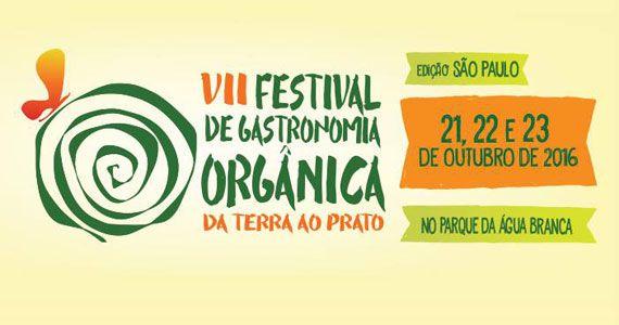 VII Festival de Gastronomia Orgânica acontece no Parque da Água Branca com entrada gratuita Eventos BaresSP 570x300 imagem
