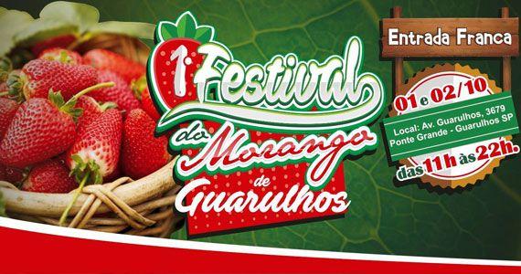 1º Festival do Morango de Guarulhos com delícias gastronômicas no cardápio Eventos BaresSP 570x300 imagem