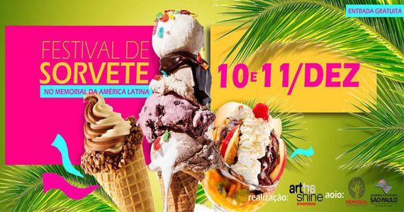 Última edição do Festival de Sorvete de 2016 acontece no Memorial da América Latina Eventos BaresSP 570x300 imagem
