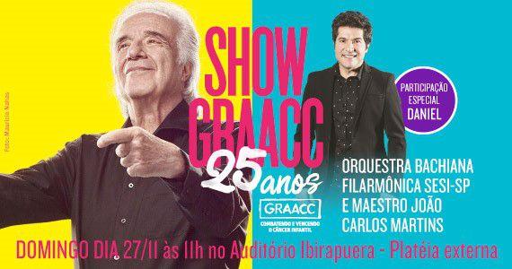 GRAACC une João Carlos Martins e Daniel em sua comemoração de 25 anos no Auditório do Ibirapuera Eventos BaresSP 570x300 imagem