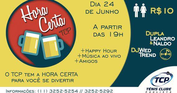 Hora Certa com dupla Leandro e Naldo no happy hour do Tênis Clube Paulista Eventos BaresSP 570x300 imagem