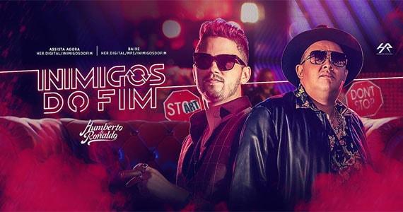 Humberto & Ronaldo apresentam no Villa Country seu novo hit Inimigos do Fim dia 6 de setembro Eventos BaresSP 570x300 imagem