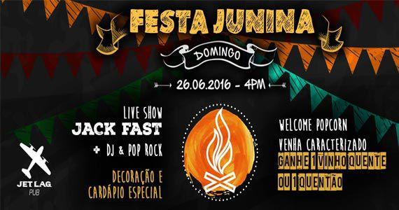 Festa Junina do Jet Lag Pub com comidas típicas e pop rock ao vivo Eventos BaresSP 570x300 imagem
