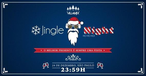 Festa Jingle Night no comando de Jet Lag e convidados no palco do Villa Mix Eventos BaresSP 570x300 imagem
