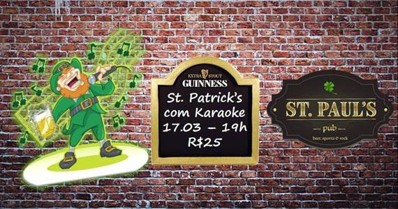 Dia de St. Patrick's com Karaoke Rockstar para animar a noite no St. Paul's Pub