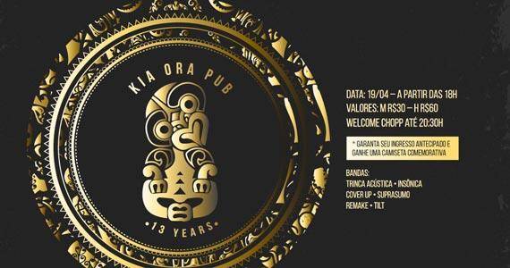 Kia Ora comemora 13 anos com bandas Trinca Acústica, Insônica, Suprassumo, Cover Up, Remake e Tilt Eventos BaresSP 570x300 imagem